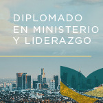 Title for Diplomado en ministerio y liderazgo